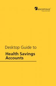 #652 Desktop Guide to Health Savings Accounts - 14th Edition (6/2016)